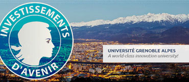 Université Grenoble Alpes dépose sa candidature aux Initiatives d'excellence (IDEX)
