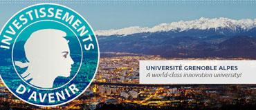 Université Grenoble Alpes dépose sa candidature aux Initiatives d'excellence (IDEX)